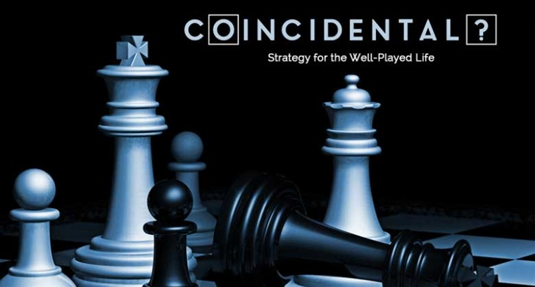 Coincidental:  Strategy For The Well Played Life - Equip