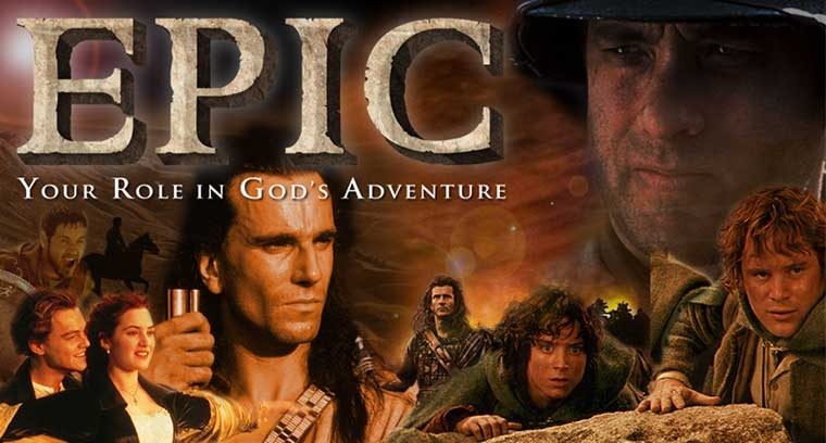 EPIC:  Your Role in God's Adventure