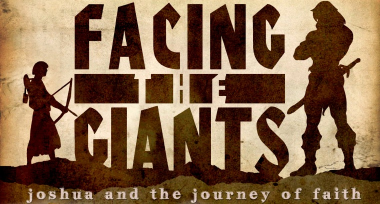 Facing The Giants: Joshua and the Journey of Faith