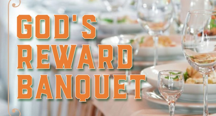 God's Reward Banquet
