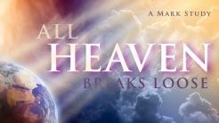 All Heaven Breaks Loose
