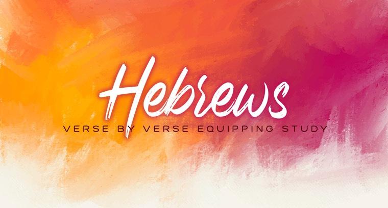 Hebrews: Jesus Fulfills The Entire Bible