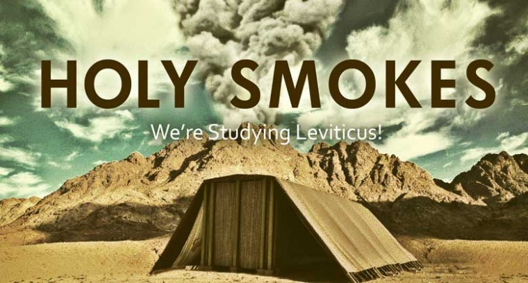 Holy Smokes:  We're Studying Leviticus