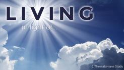 Living In Light Of