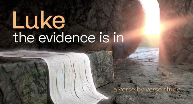 LUKE: The Evidence Is in