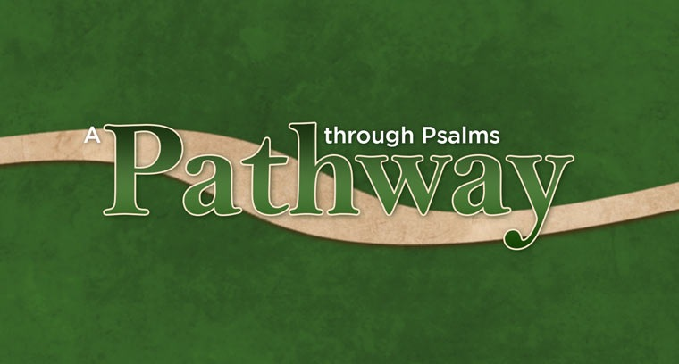 A Pathway Through Psalms - Psalm 115