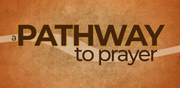 A Pathway to Prayer