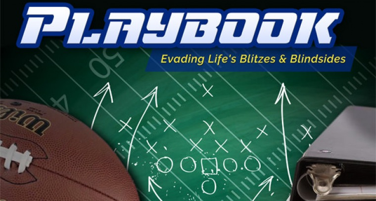 Playbook:  Evading Life's Blitzes and Blindsides