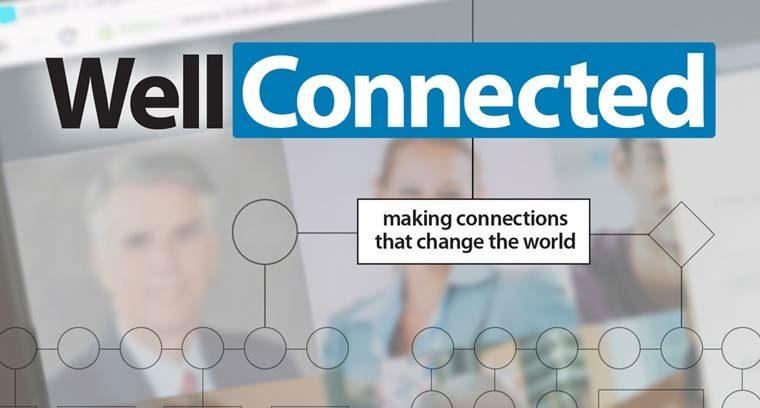 Well-Connected: Making Connections That Change the World