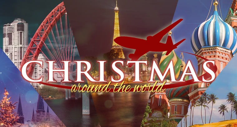 Christmas Around the World: Bringing His Love Here, Near, and Far